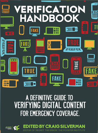 A guide to verify digital content at times of breaking news events